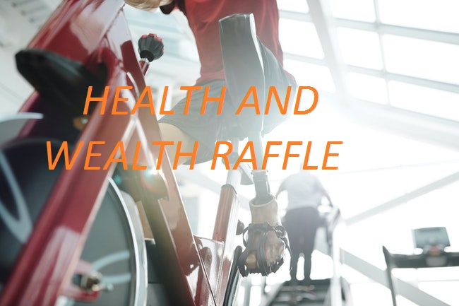 HEALTH AND WEALTH RAFFLE