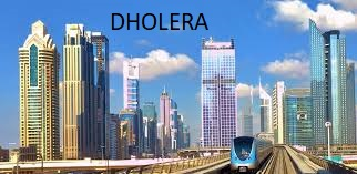 All About Dholera smart city Project