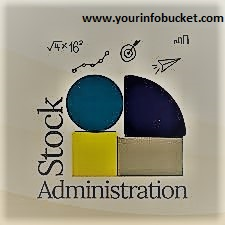 Stock Administration A Significant Administrative Capacity