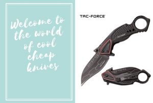 Welcome to the world of cool cheap knives
