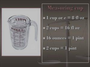 16 ounces = 1 pint. 2 cups = 1 pint.