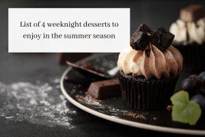 Weeknight dessert