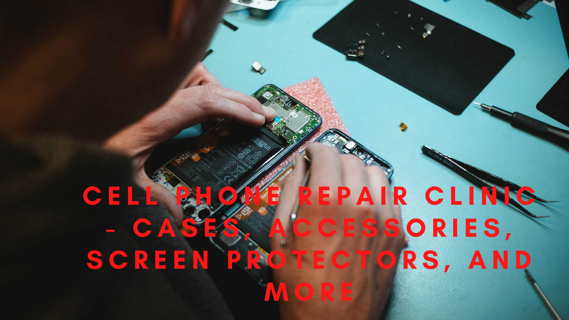 Cell Phone Repair Clinic – Cases, Accessories, Screen Protectors, and more
