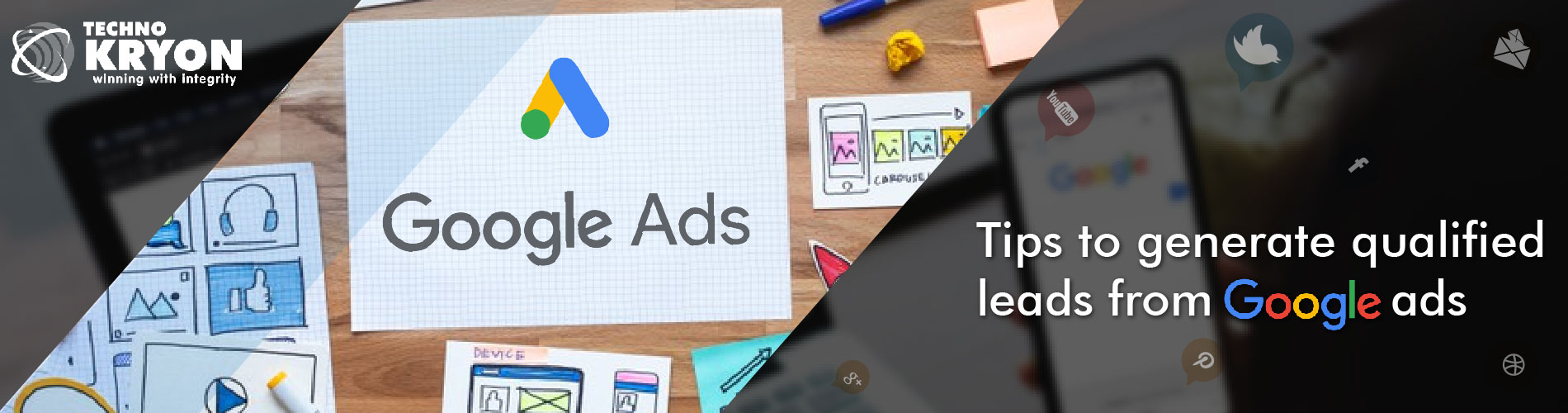 Tips to Generate Qualified Leads From Google Ads