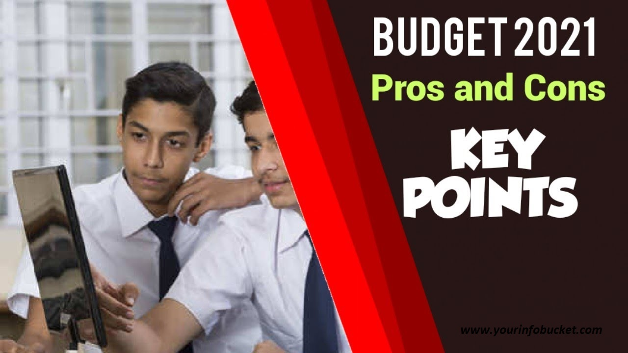 Budget 2021   Pros and cons of Budget 2021