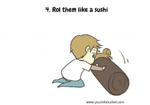Roll them