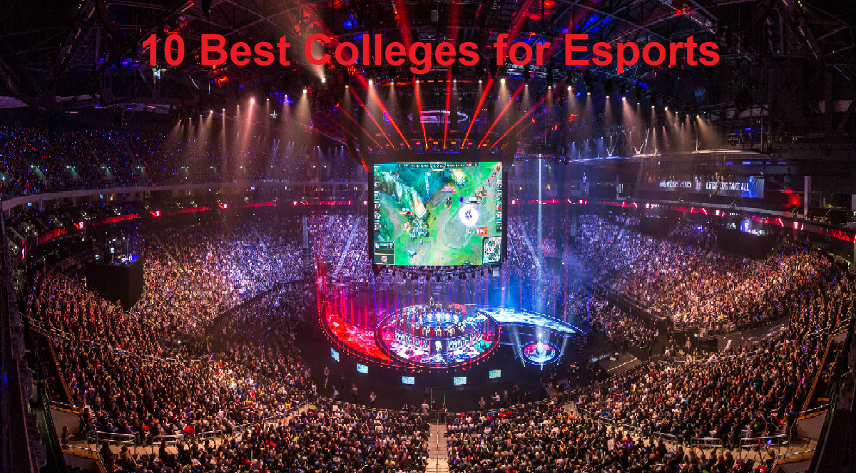 10 Best Colleges for Esports