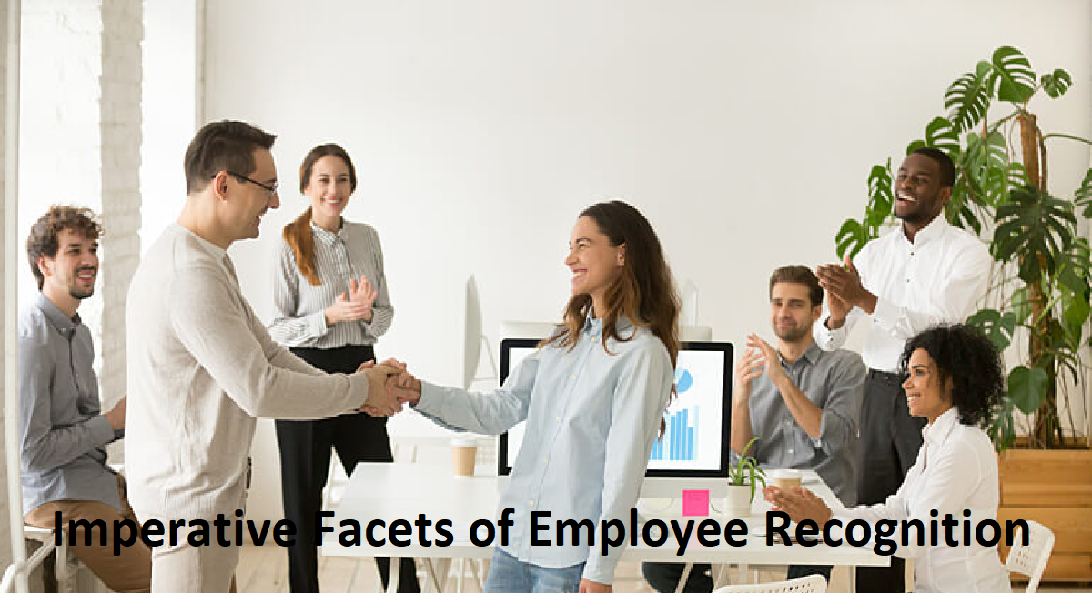 Imperative Facets of Employee Recognition