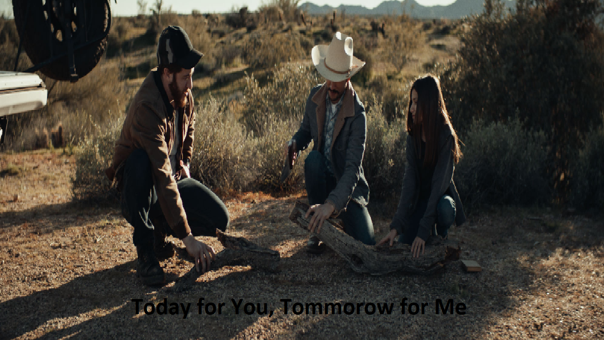 Today for You, Tomorrow for Me